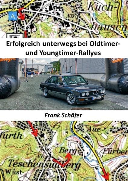 Erfolgreich unterwegs bei Oldtimer- und Youngtimer-Rallyes als Buch (kartoniert)
