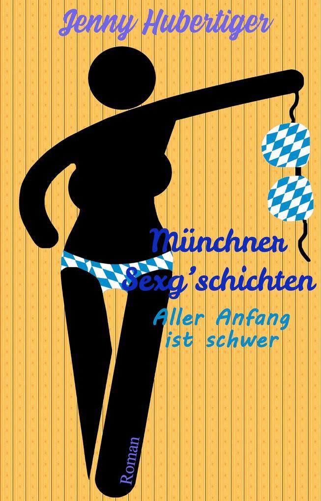 Münchner Sexg'schichten als eBook epub