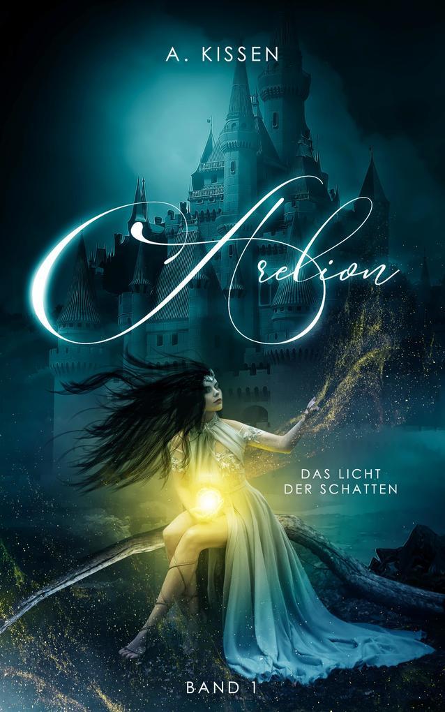 Arelion - Das Licht der Schatten (Band 1) als eBook epub