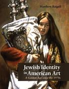 Jewish Identity in American Art: A Golden Age Since the 1970s