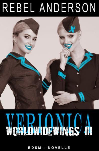 Veronica - World Wide Wings 3 als Buch (kartoniert)