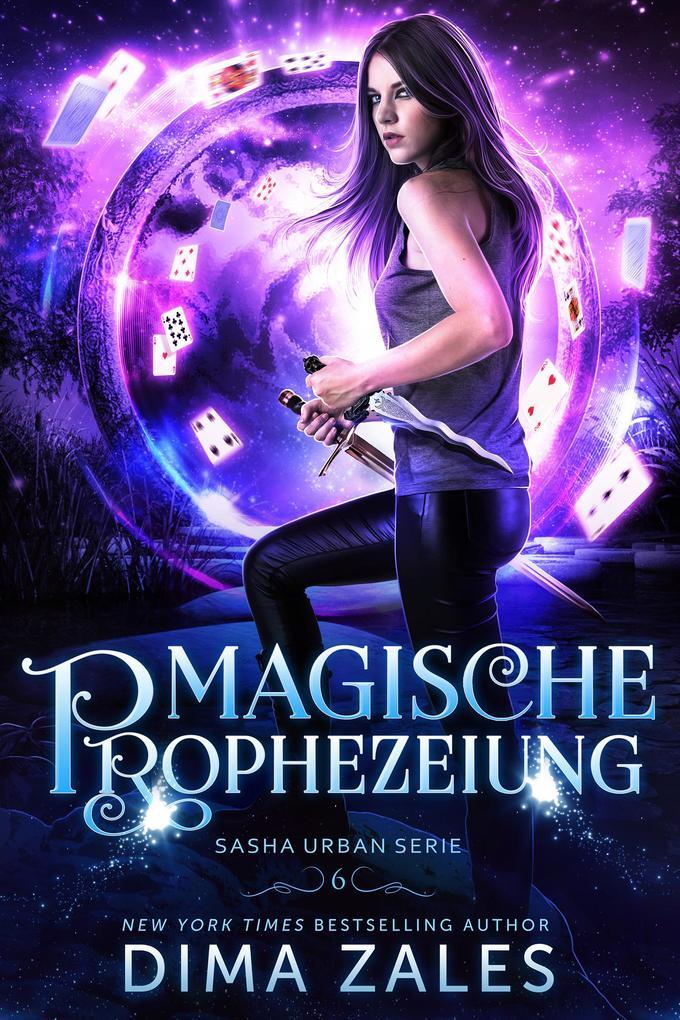 Magische Prophezeiung (Sasha Urban Serie, #6) als eBook epub