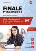 FiNALE Prüfungstraining 2021 Mittlerer Schulabschluss, Fachoberschulreife, Erweiterte Bildungsreife Berlin. Mathematik