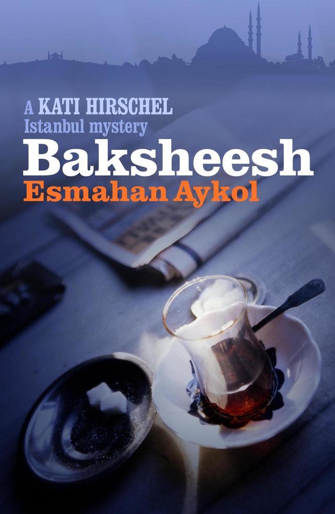 Baksheesh als eBook epub