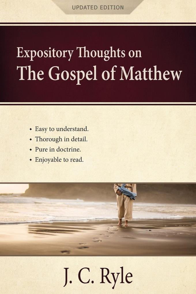 Expository Thoughts on the Gospel of Matthew als Taschenbuch
