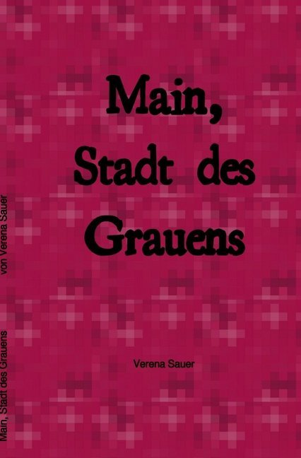 Main, Stadt des Grauens als Buch (kartoniert)