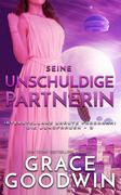 Seine unschuldige Partnerin (Interstellare Bräute Programm: Die Jungfrauen, #3)