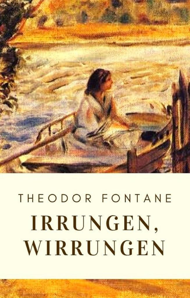 Theodor Fontane: Irrungen, Wirrungen als eBook epub