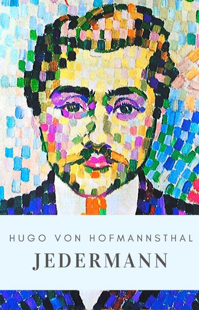 Hugo von Hofmannsthal: Jedermann als eBook epub