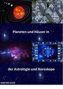 Bedeutung der Planeten und Häuser in der Astrologie und im Horoskop