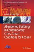 Abandoned Buildings in Contemporary Cities: Smart Conditions for Actions