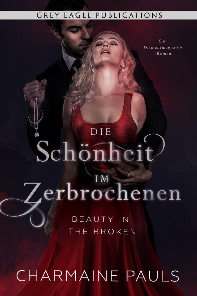 Beauty in the Broken - Die Schönheit im Zerbrochenen als eBook epub