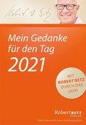 Mein Gedanke für den Tag - Abreißkalender 2021