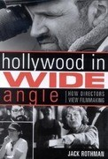 Hollywood in Wide Angle: How Directors View Filmmaking