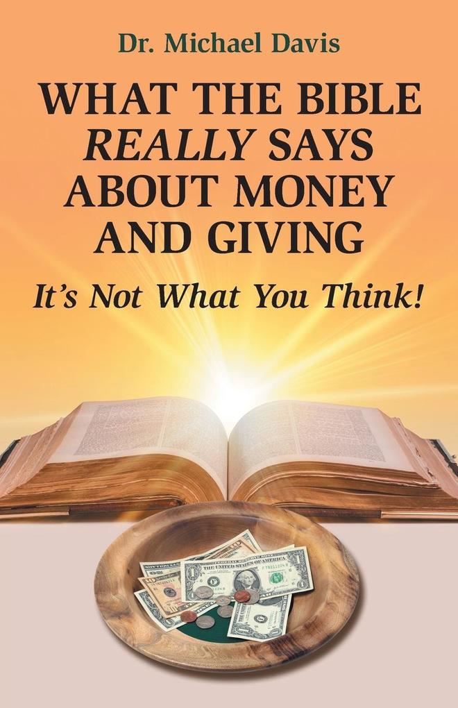What the Bible Really Says About Money and Giving als Taschenbuch