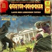 Geister-Schocker 87. Land der lebenden Toten