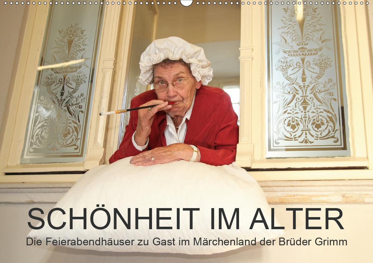 """""""Schönheit im Alter"""" - die Feierabendhäuser zu Gast im Märchenland der Brüder Grimm (Wandkalender 2021 DIN A2 quer) als Kalender"""