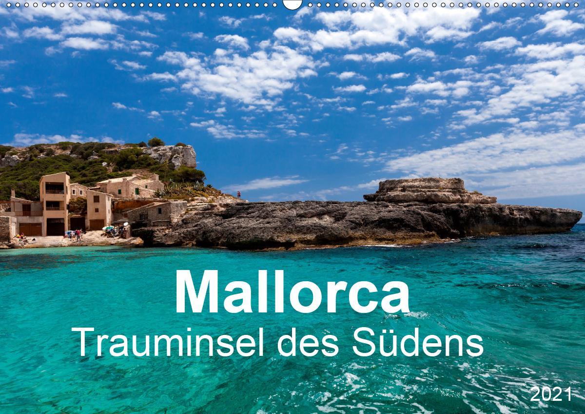 Mallorca - Trauminsel des Südens (Wandkalender 2021 DIN A2 quer) als Kalender