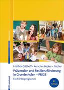Prävention und Resilienzförderung in Grundschulen - PRiGS
