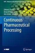Continuous Pharmaceutical Processing