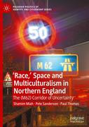'Race,' Space and Multiculturalism in Northern England