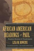 African American Readings of Paul: Reception, Resistance, and Transformation