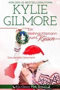 Ein Weihnachtsmann zum Küssen (Clover Park, Buch 4)