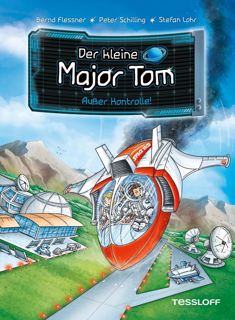 Der kleine Major Tom Band 7: Außer Kontrolle!
