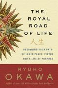 The Royal Road of Life
