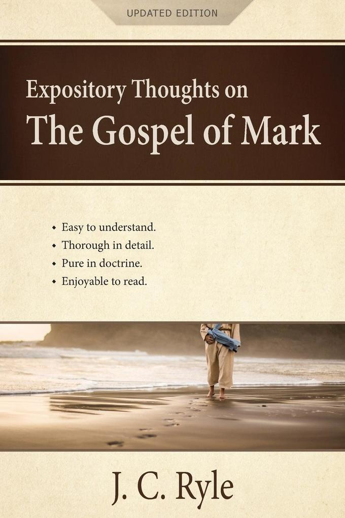 Expository Thoughts on the Gospel of Mark als Taschenbuch
