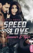 Speed Love - Summer & Tyler