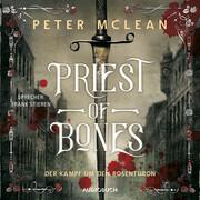 Priest of Bones (ungekürzt)