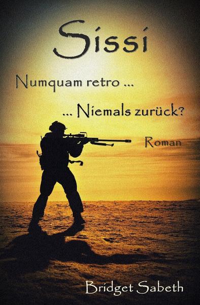 Sissi - Numquam retro ... Niemals zurück? als Buch (kartoniert)