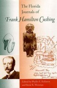 The Florida Journals of Frank Hamilton Cushing