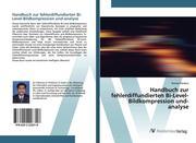 Handbuch zur fehlerdiffundierten Bi-Level-Bildkompression und-analyse