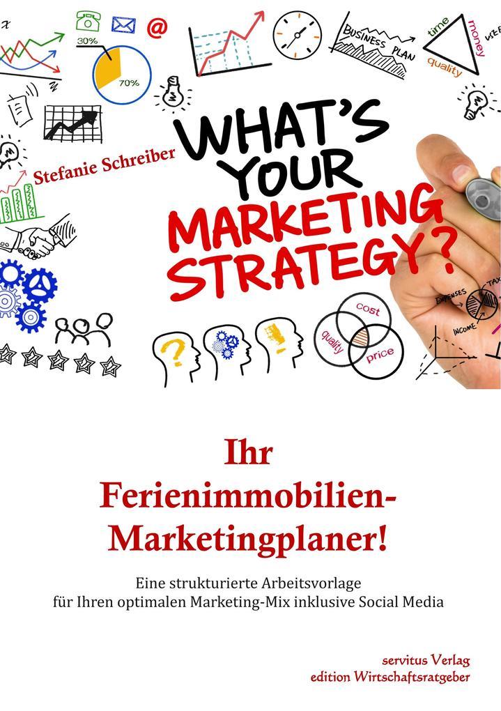 Ihr Ferienimmobilien-Marketingplaner! als Buch (kartoniert)