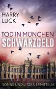 Tod in München - Schwarzgeld