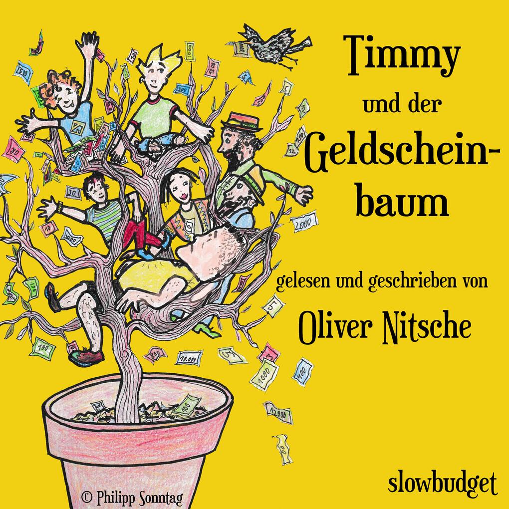 Timmy und der Geldscheinbaum als Hörbuch Download