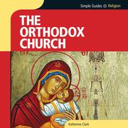 Simple Guides: Orthodox Church (Unabridged)