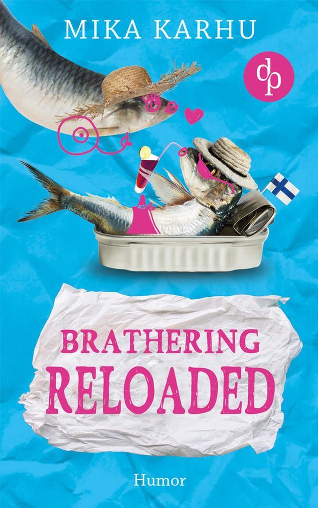 Brathering reloaded als eBook epub