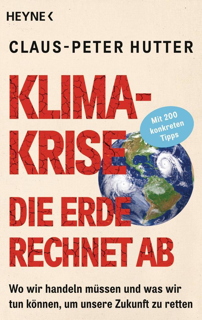 Klimakrise: Die Erde rechnet ab als Buch (kartoniert)