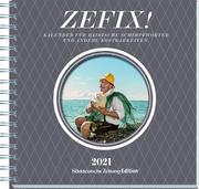 Zefix! Tischkalender 2021
