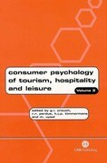 Consumer Psychology of Tourism, Hospitality and Lei