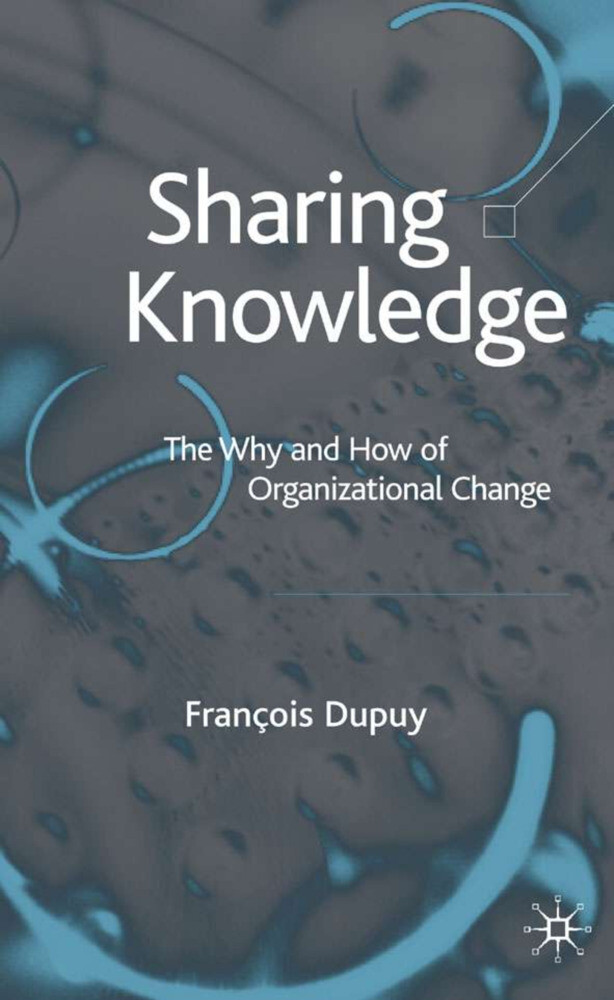 Sharing Knowledge: The Why and How of Organizat...