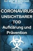 Coronavirus Unsichtbarer Tod