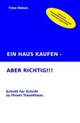 EIN HAUS KAUFEN - ABER RICHTIG!!!