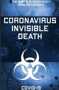 Coronavirus Invisible Death
