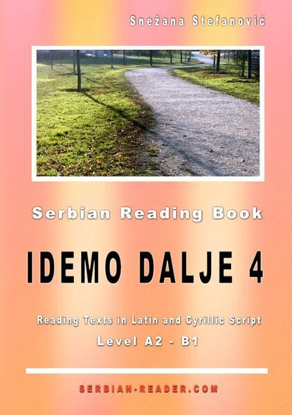 "Serbian Reading Book: ""Idemo dalje 4"", Level A2-B1 als Buch (kartoniert)"