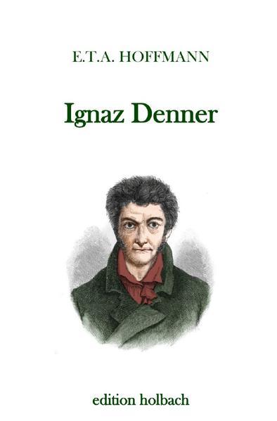 Ignaz Denner als Buch (kartoniert)