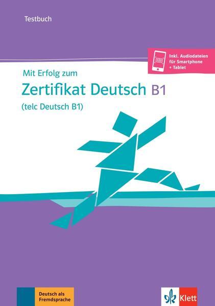 Mit Erfolg zum Zertifikat Deutsch (telc Deutsch B1) als Buch (kartoniert)